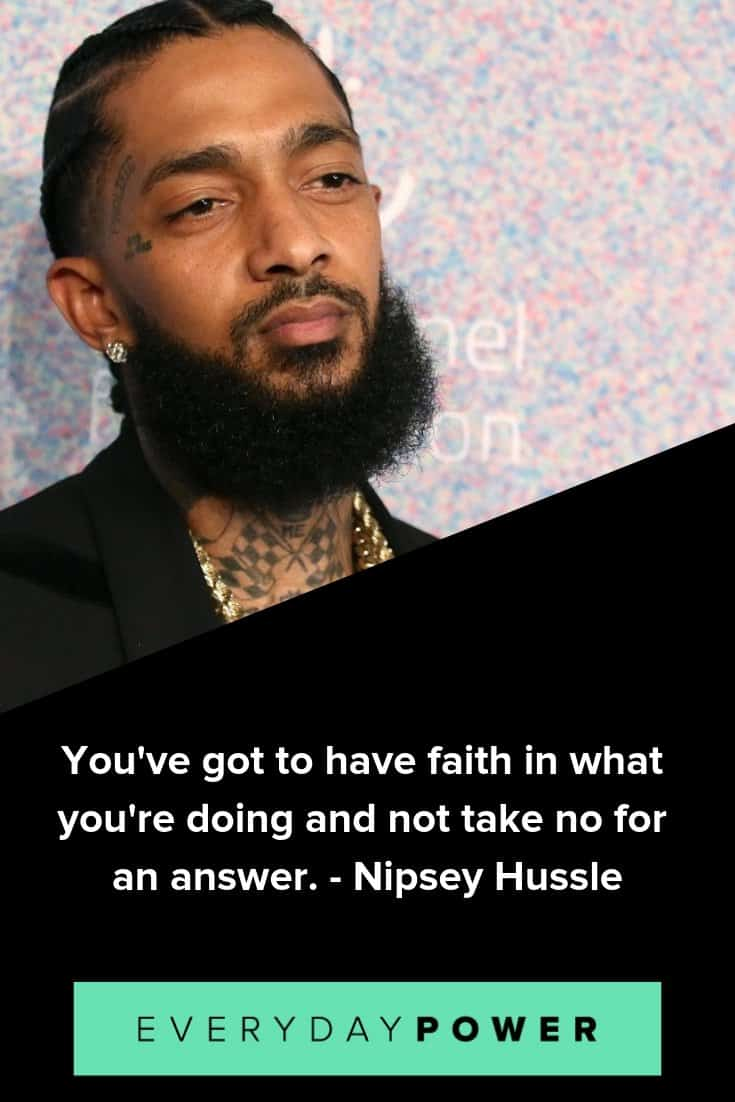 30 Nipsey Hussle Quotes Celebrating His Life And Music 2019