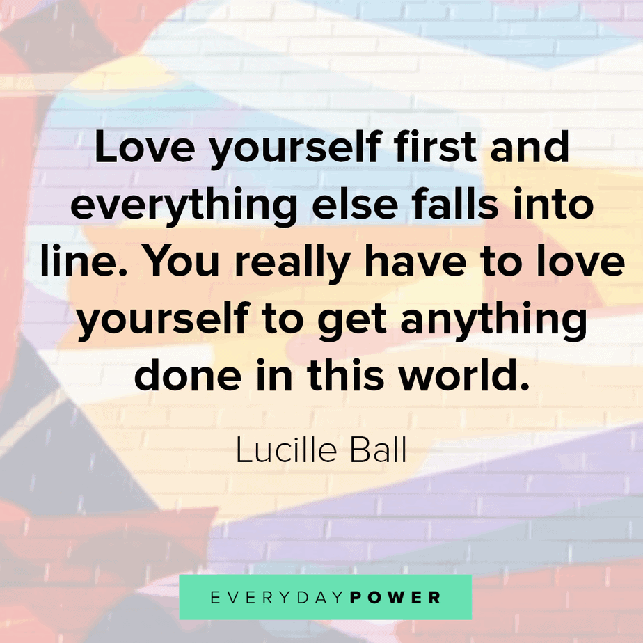 Great Quotes About Life and loving yourself