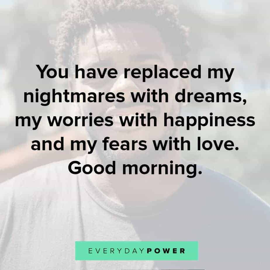 perfect Goodmorning Quotes For Him