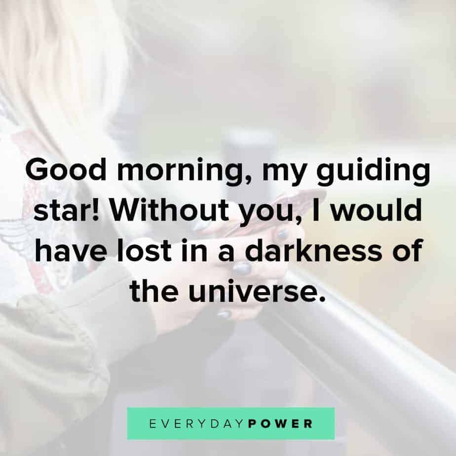 good morning quotes for your guiding star