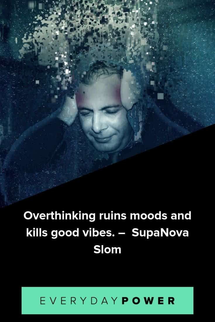 Overthinking quotes that will make you mentally strong