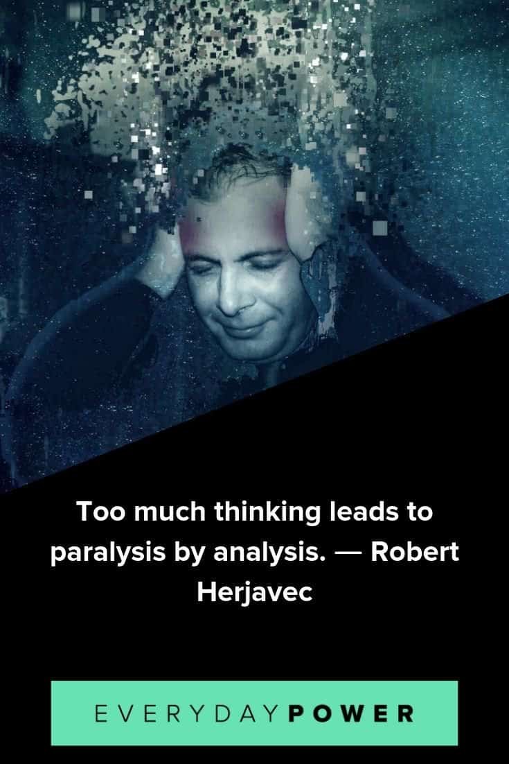 Overthinking quotes to help you quiet the constant barrage of thoughts