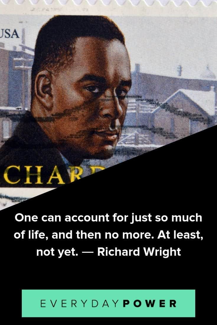 inspirational Richard Wright quotes