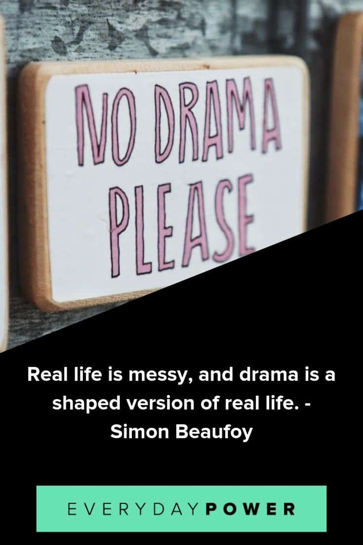Drama quotes to help you deal with toxic people