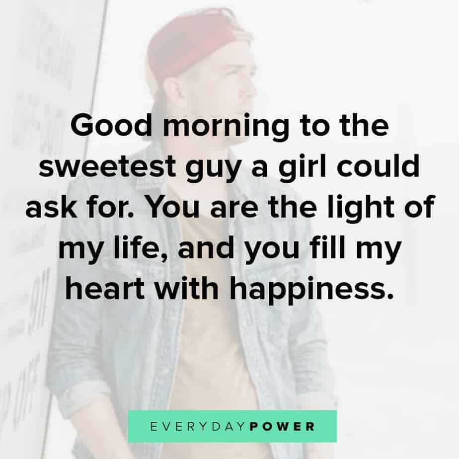 Goodmorning Quotes For Him to make him feel special