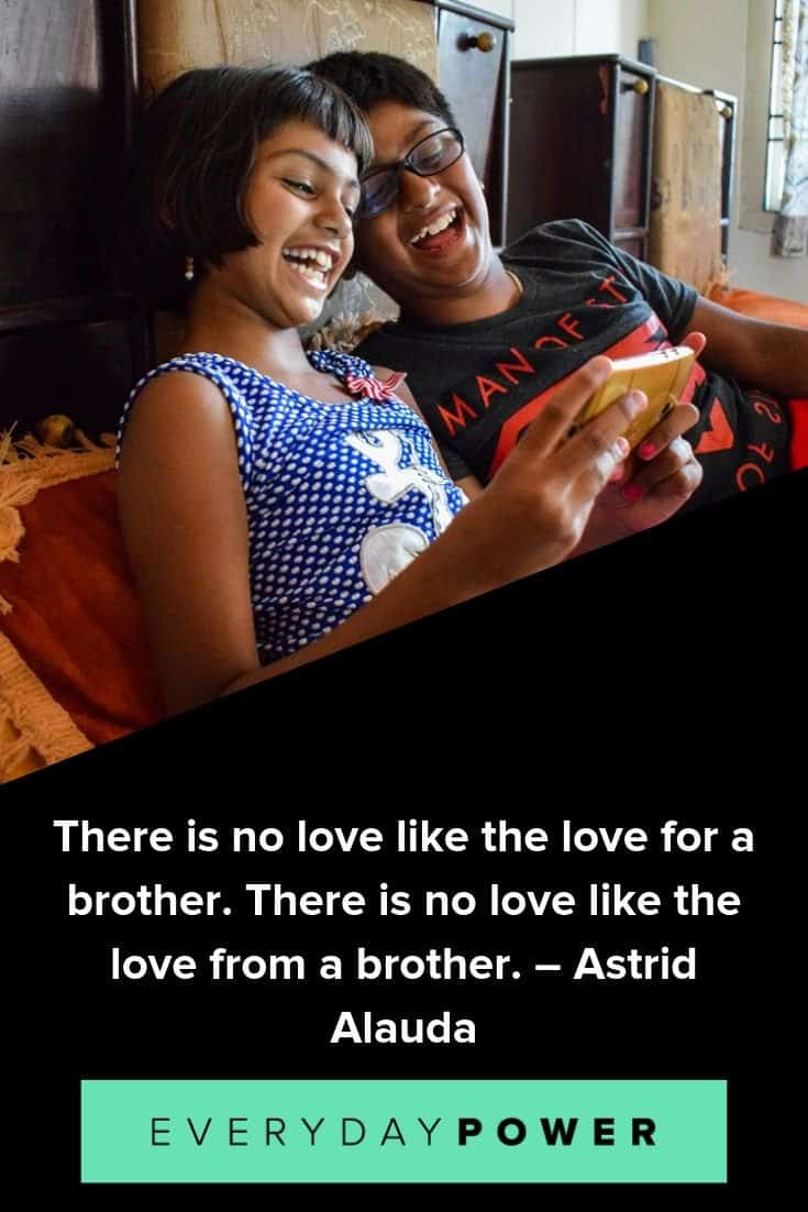 Brother and sister quotes celebrating a long-lasting bond