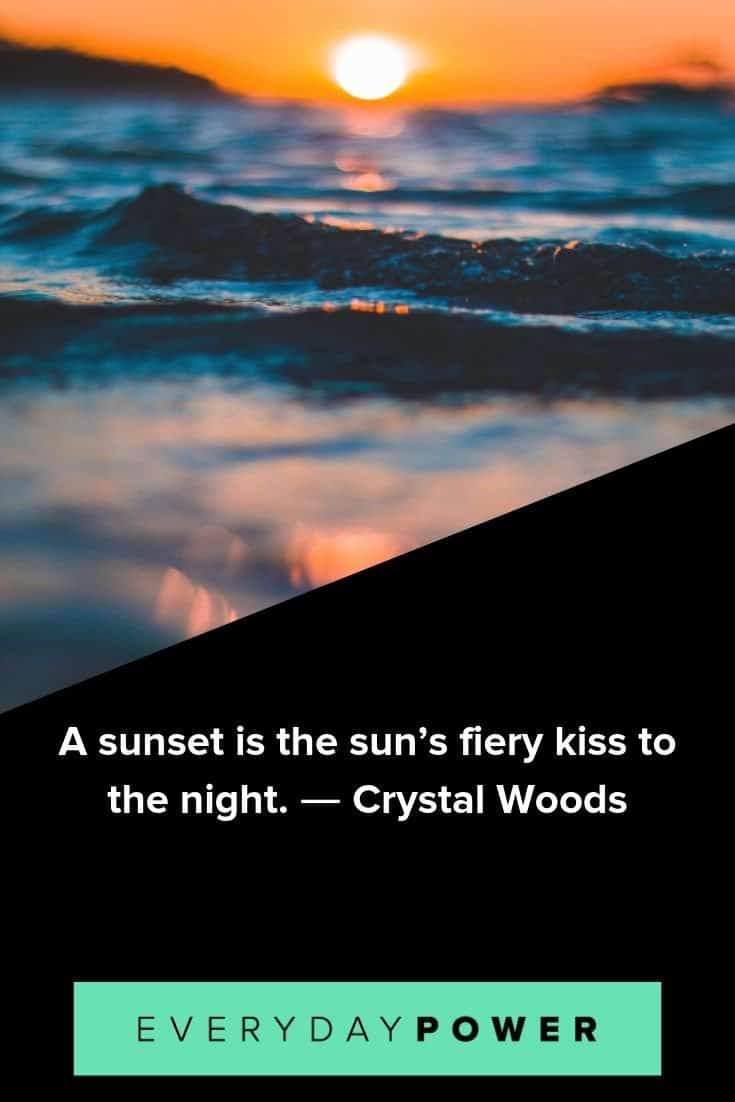 Sunset quotes to help you make good use of your time