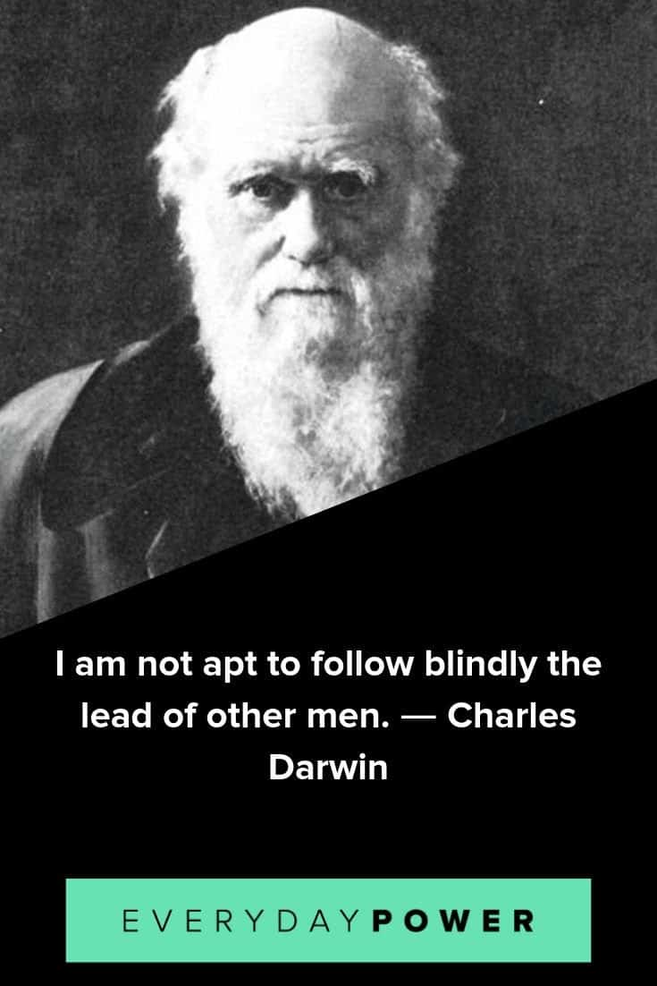 Charles Darwin quotes that will inspire you to be an independent thinker