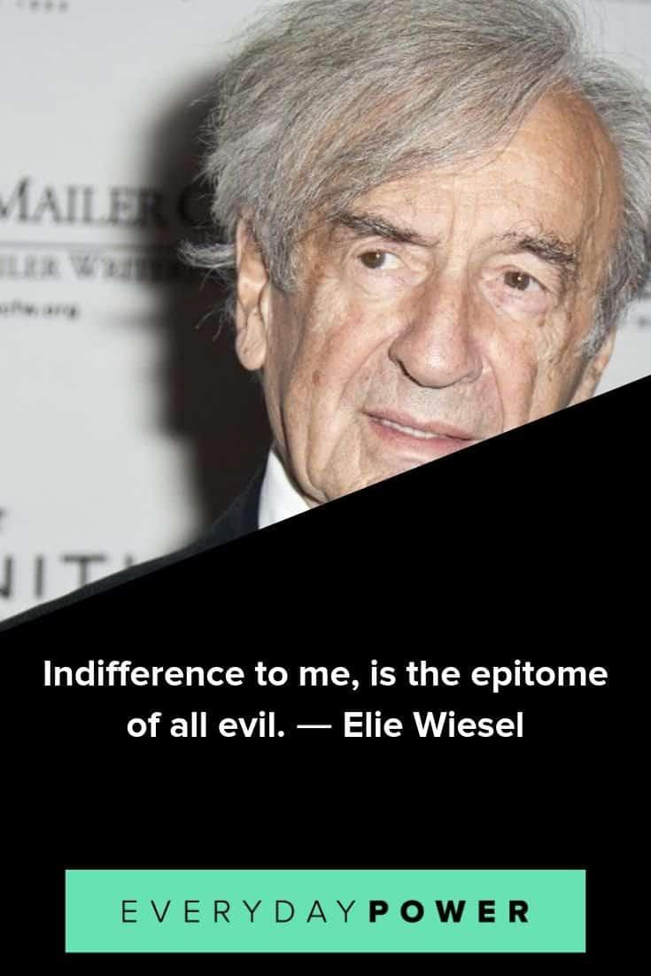 Elie Wiesel quotes on being vigilant toward evil