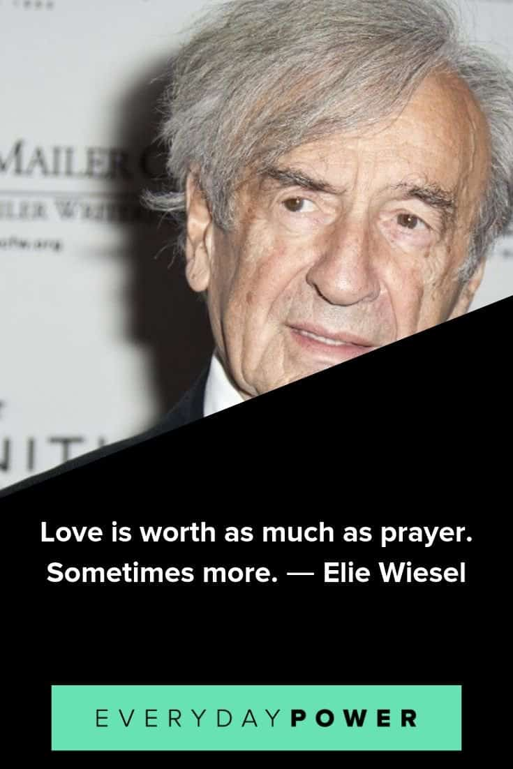 Elie Wiesel quotes to inspire and teach
