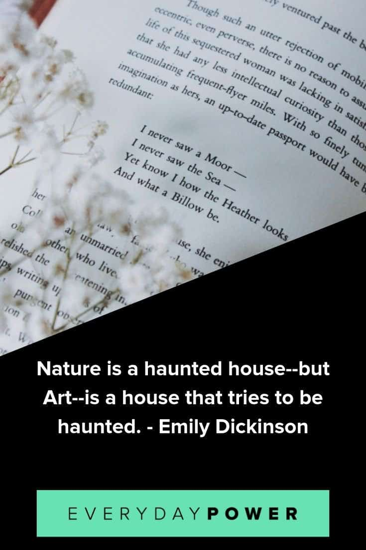 Emily Dickinson quotes that will inspire you to appreciate the beauty around you