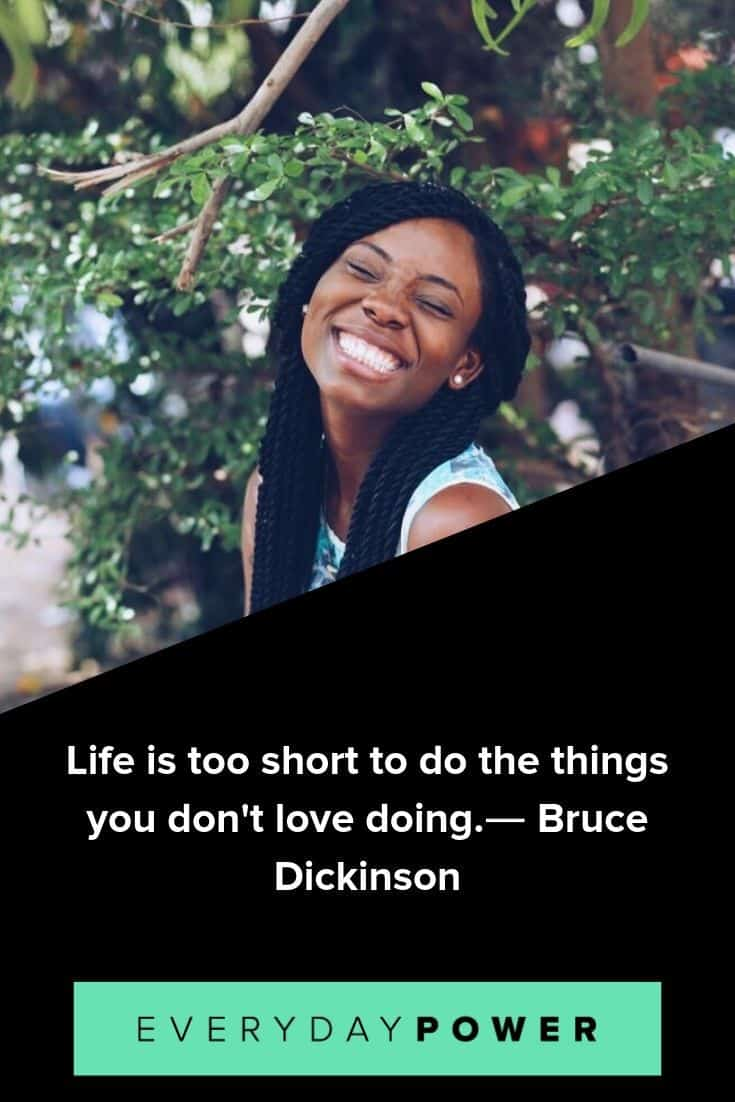 Life is short quotes to help you live a fulfilling life