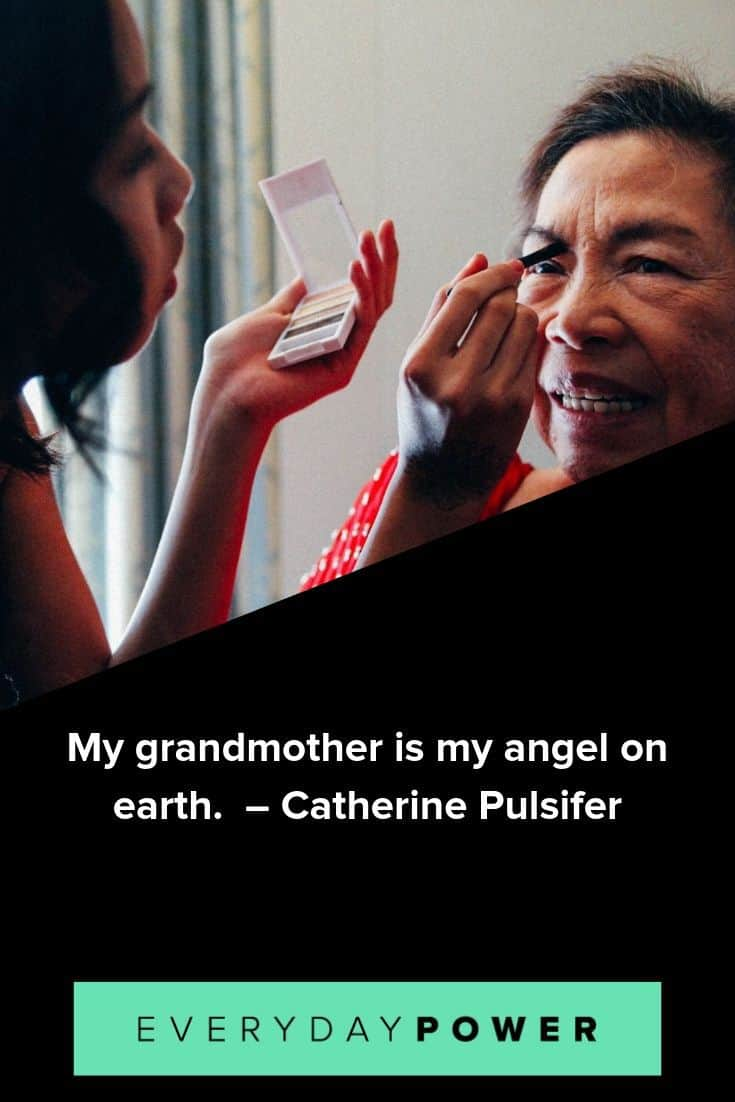 Grandmother quotes that prove she's the best