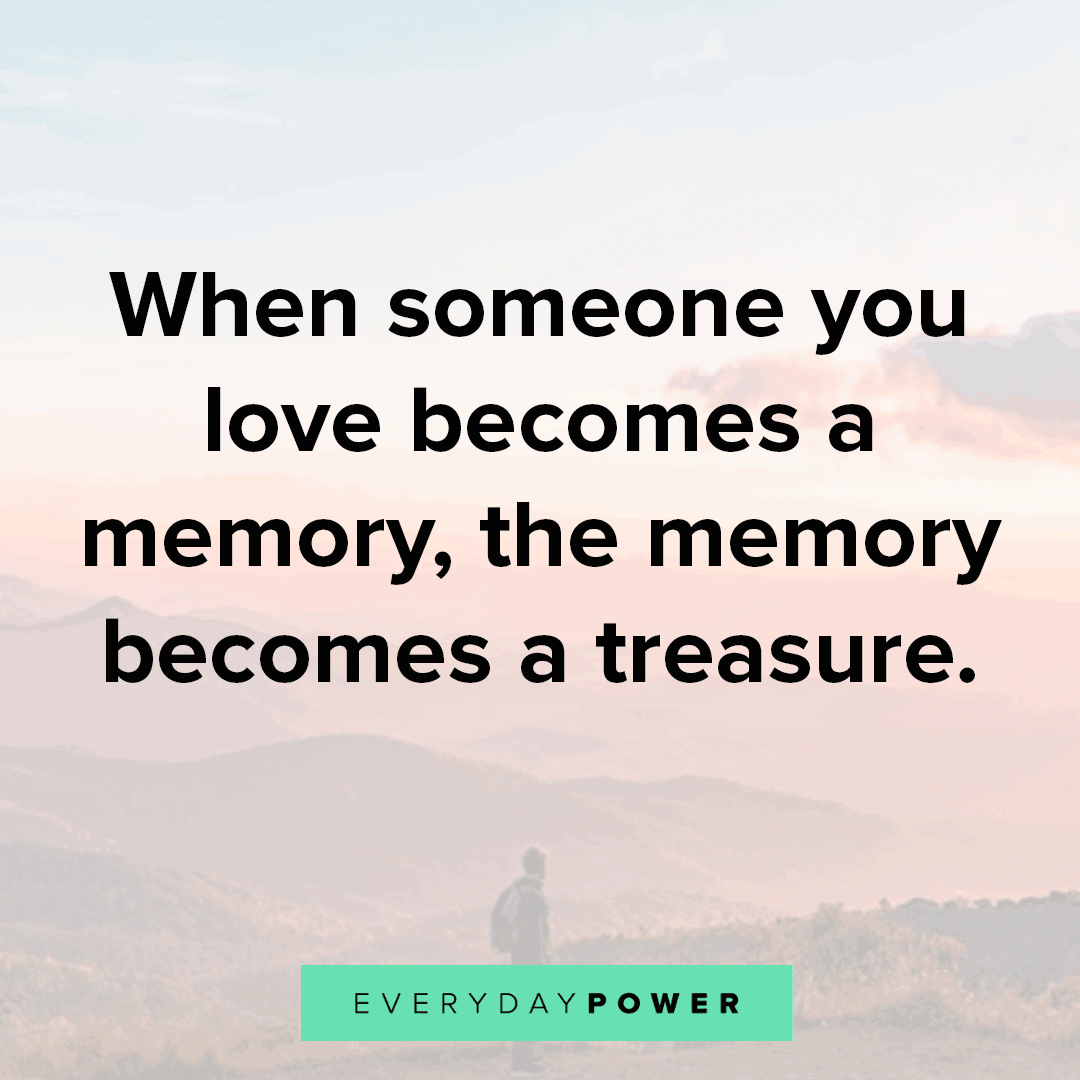 quotes-about-losing-a-loved-one to honor them