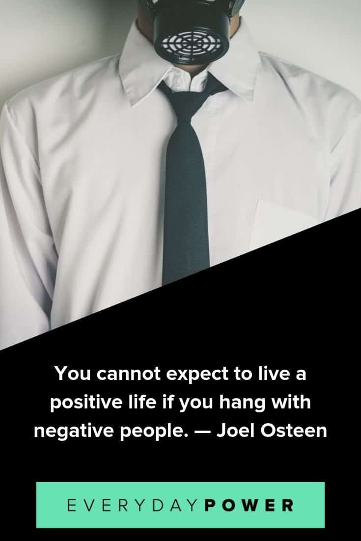 Toxic people quotes to help you deal with negativity