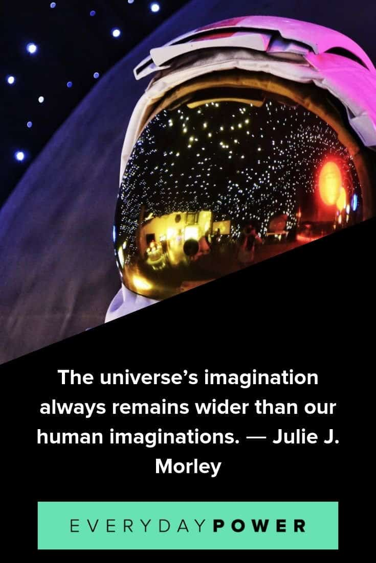 Universe quotes celebrating our place in the cosmos
