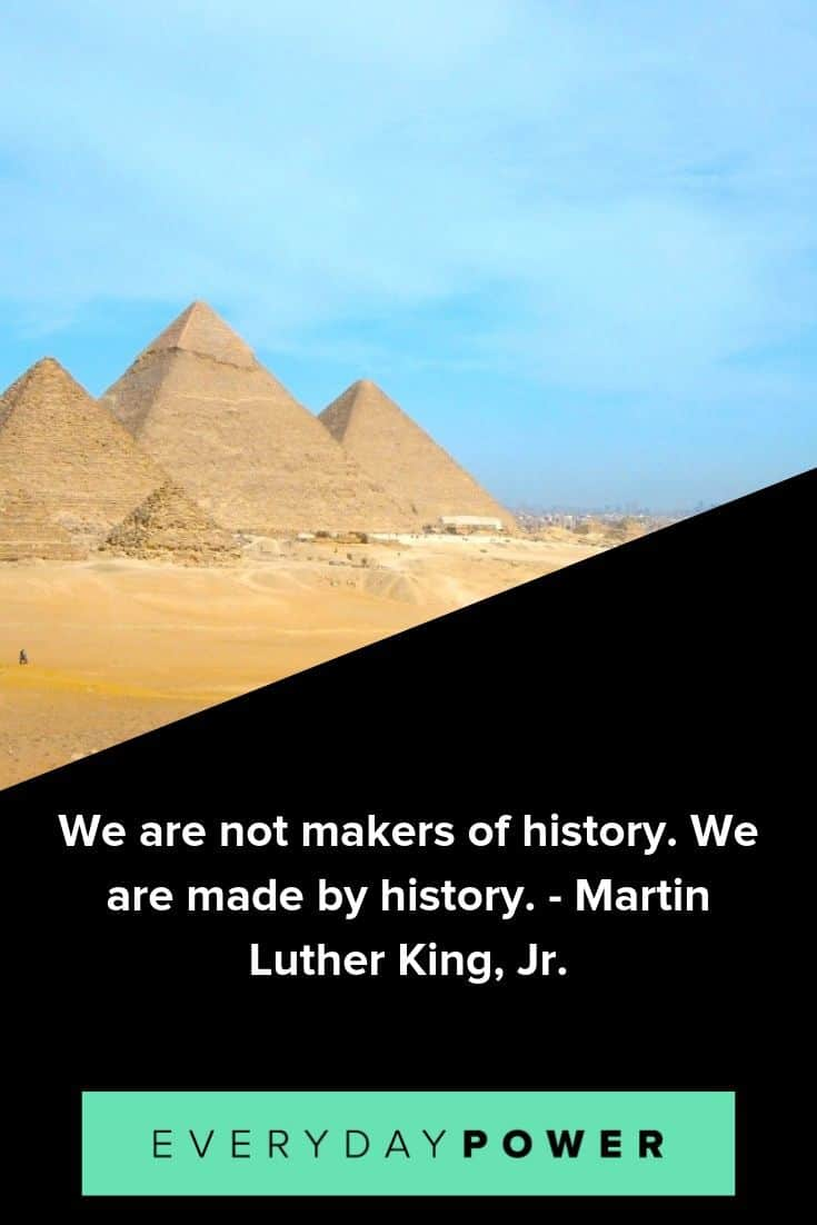 History Quotes To Get You Inspired By Legends Of The Past