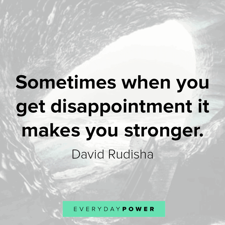 Disappointment Quotes to make you stronger