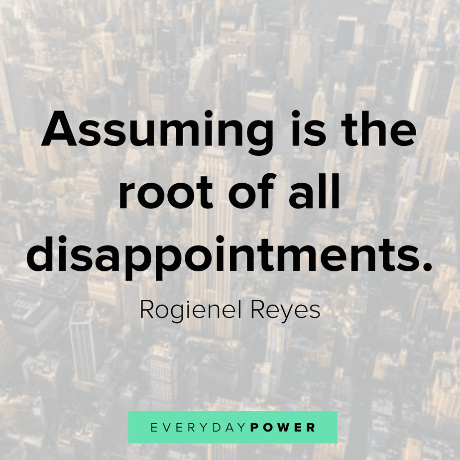 Disappointment Quotes about assuming
