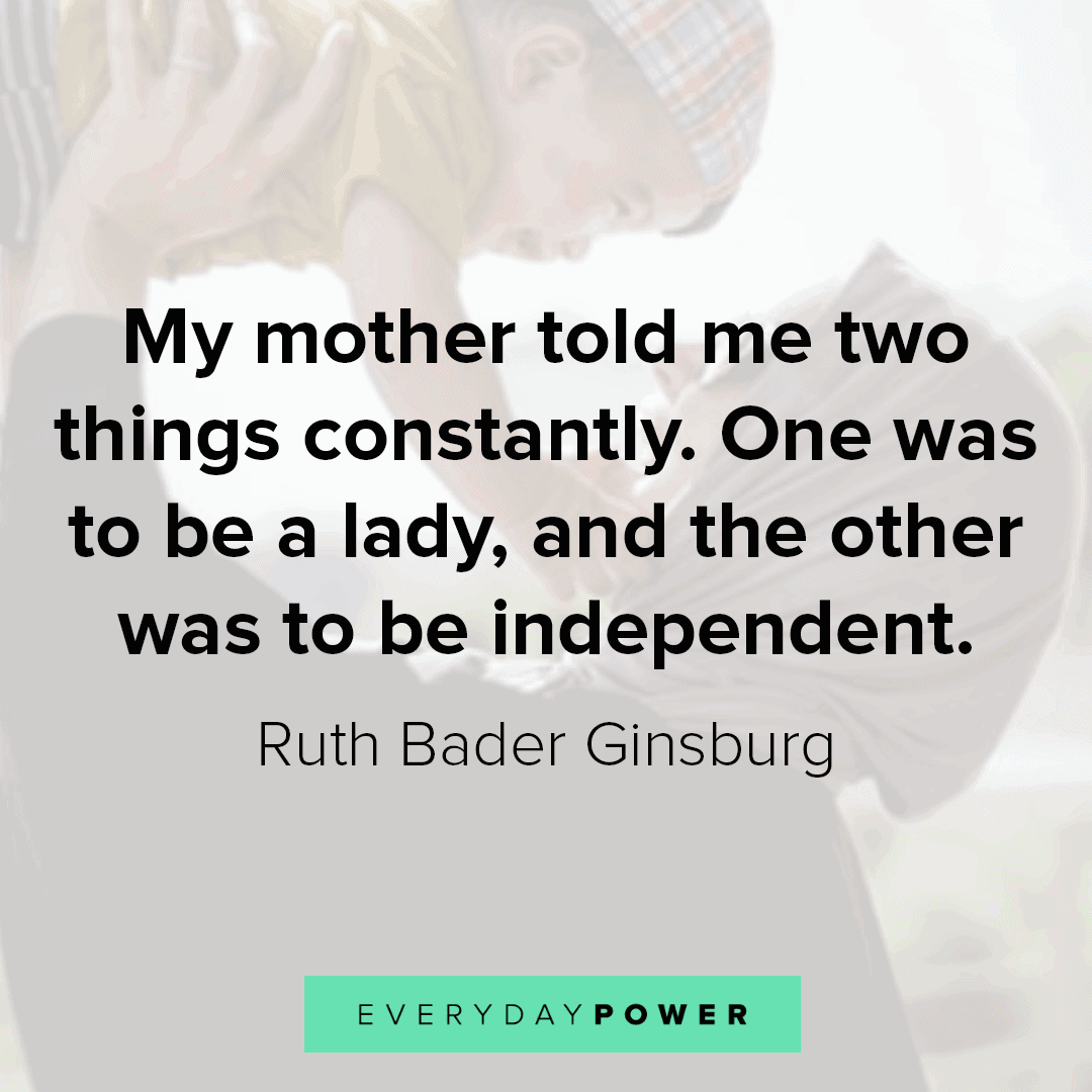 mother daughter quotes on being an independent lady