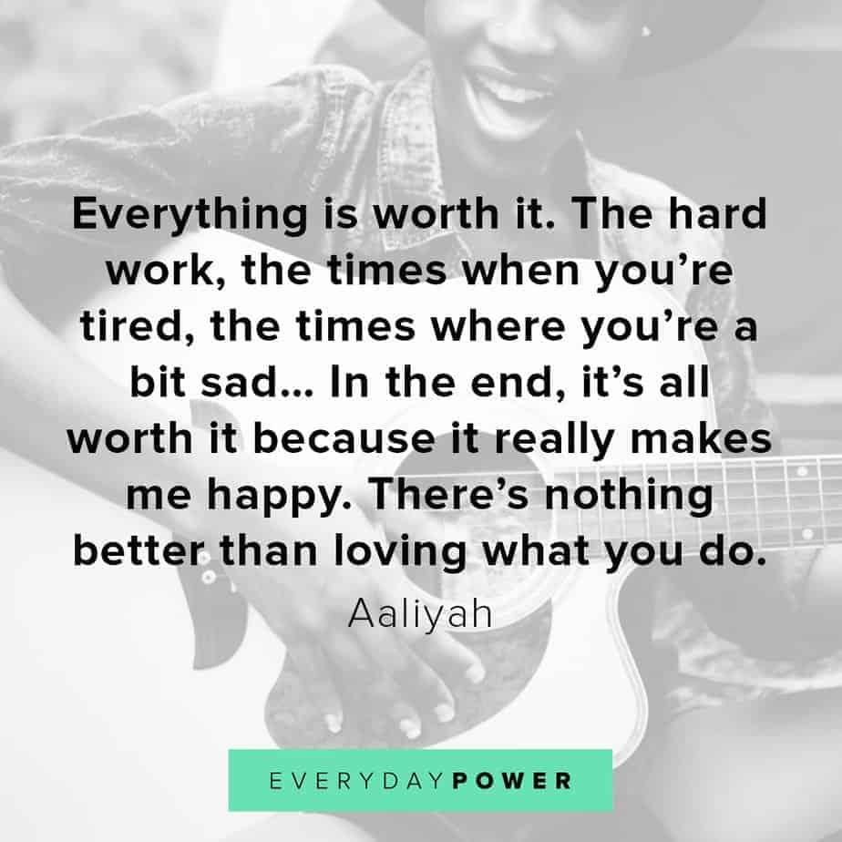 Aaliyah Quotes hard work