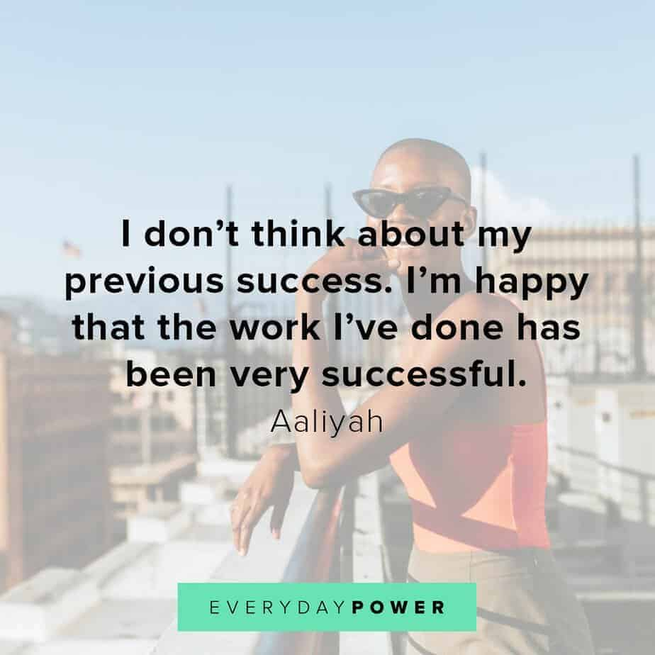 Aaliyah Quotes about success