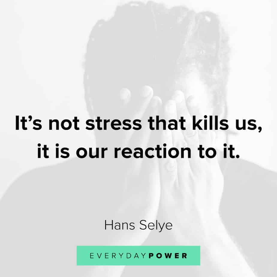 Anxiety Quotes on how you react to stress
