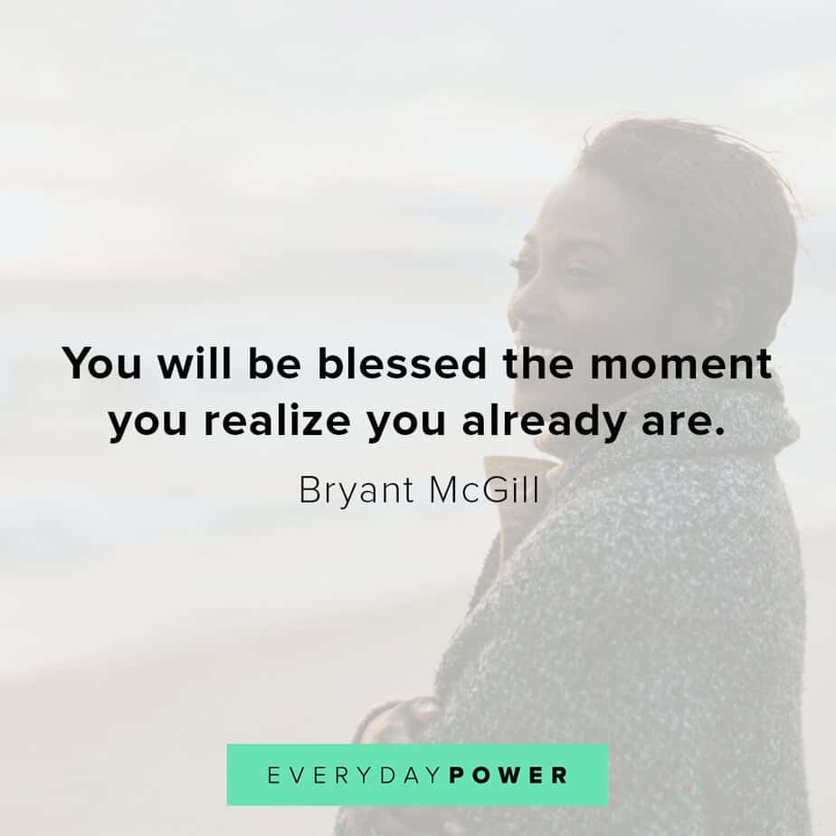Blessed quotes that will change the way you think