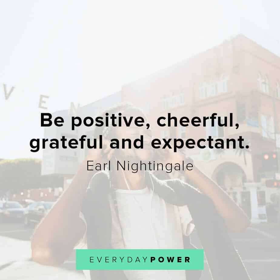 Earl Nightingale Quotes on being grateful