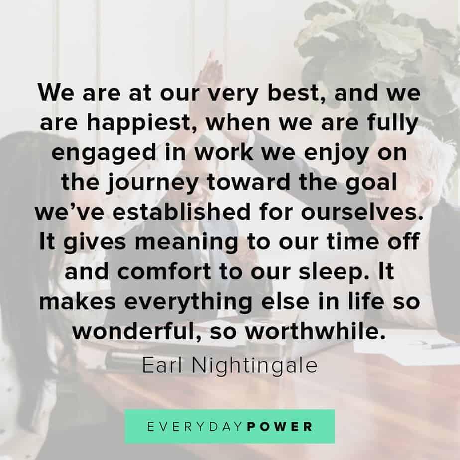 Earl Nightingale Quotes on enjoying the journey