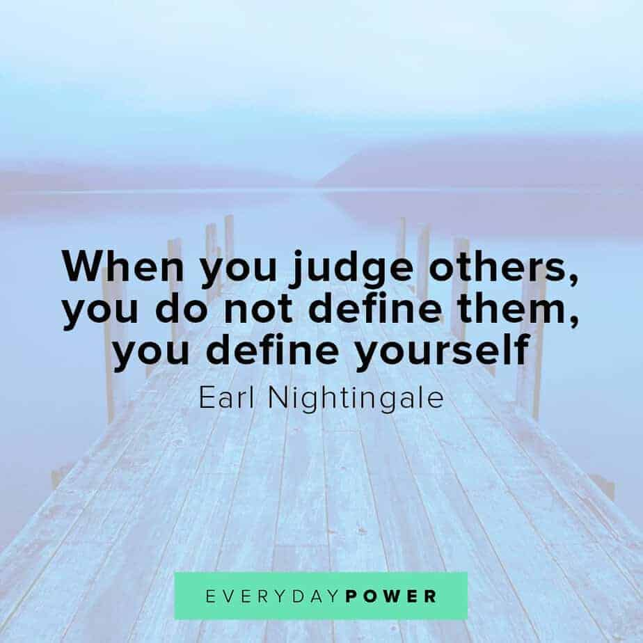 Earl Nightingale Quotes on judging others