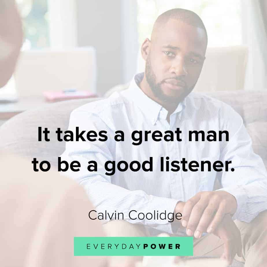 Good Man Quotes on being a good listener