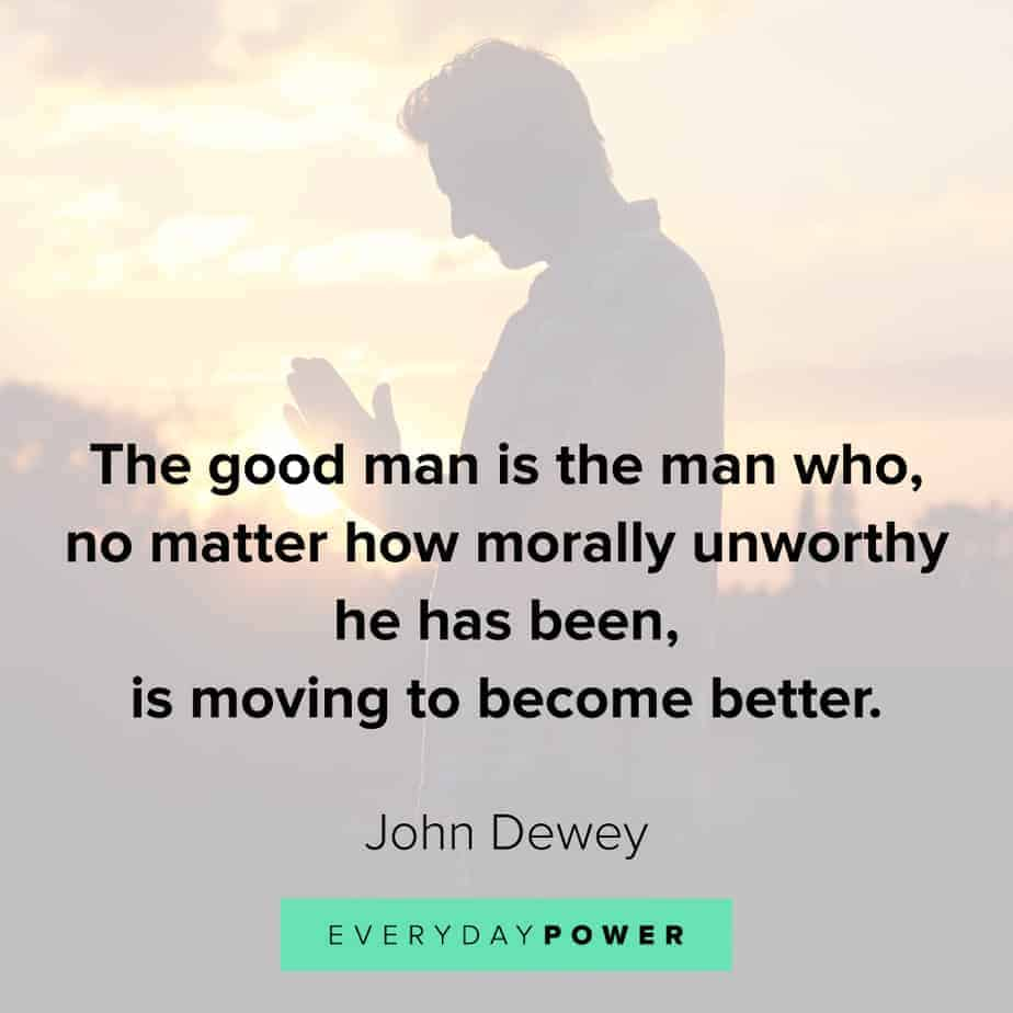 Good Man Quotes on moving forward