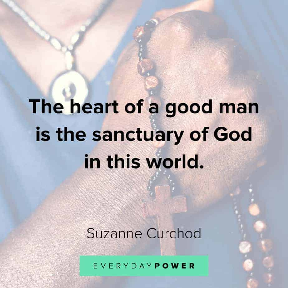 Good Man Quotes from the heart