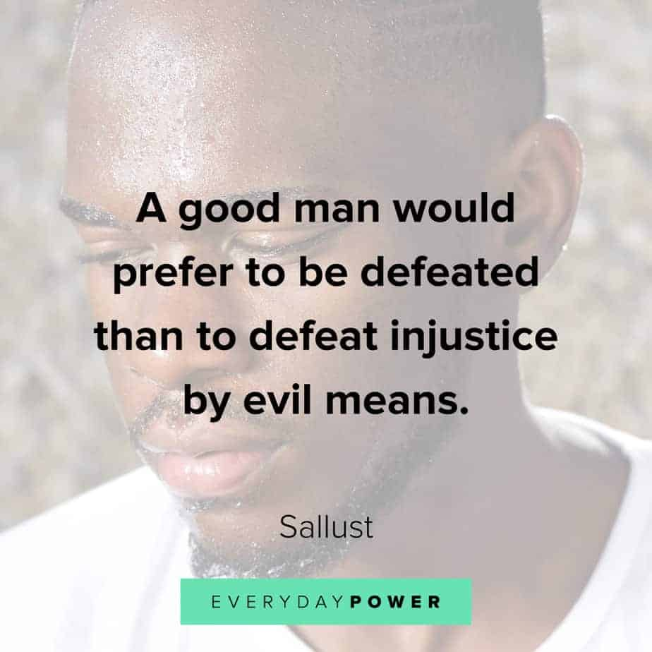 Good Man Quotes about justice