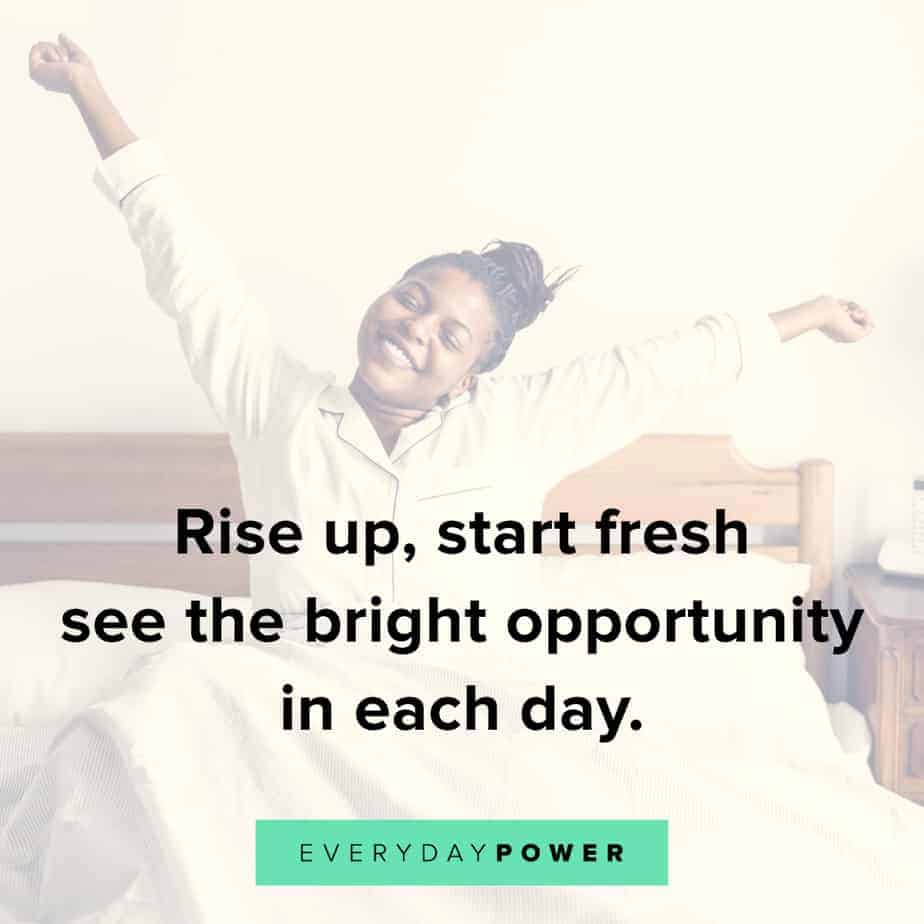 Good Morning Quotes on opportunity
