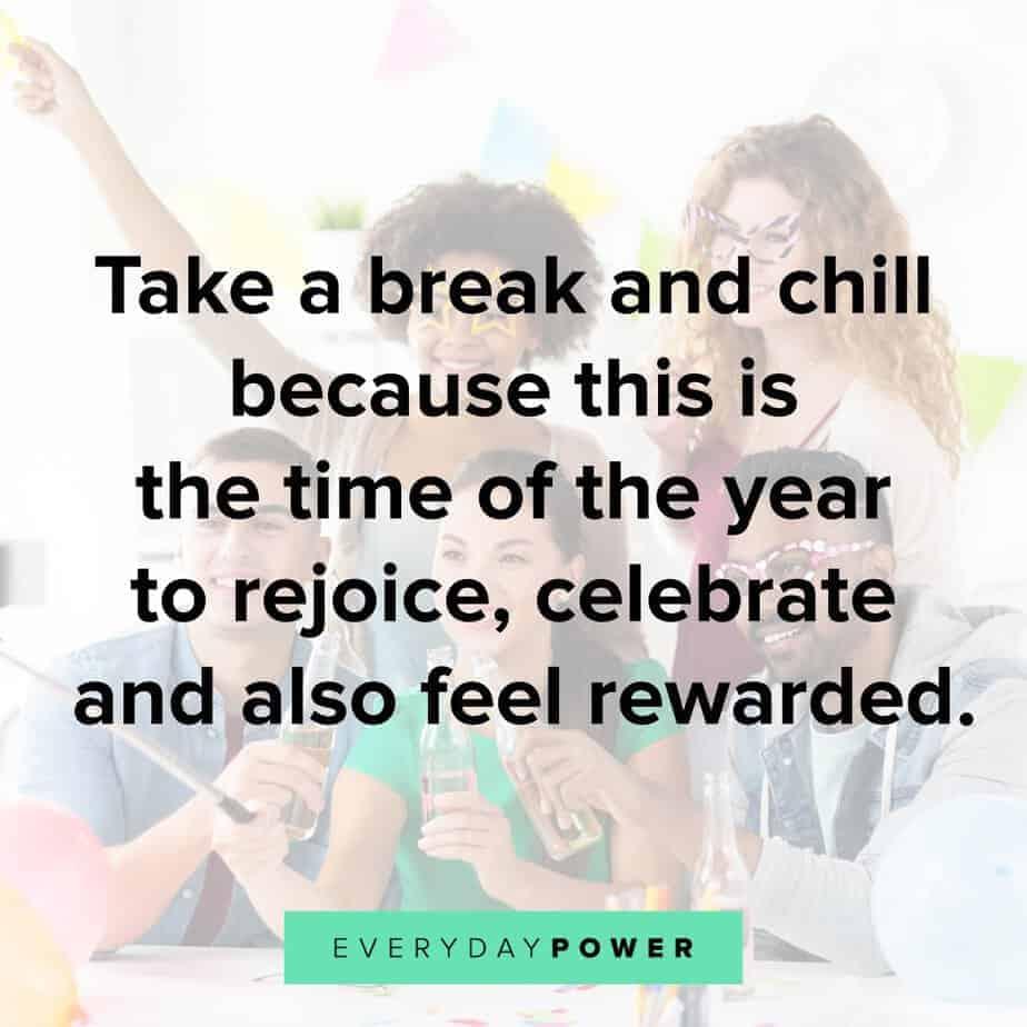 Happy Holidays Quotes on taking break