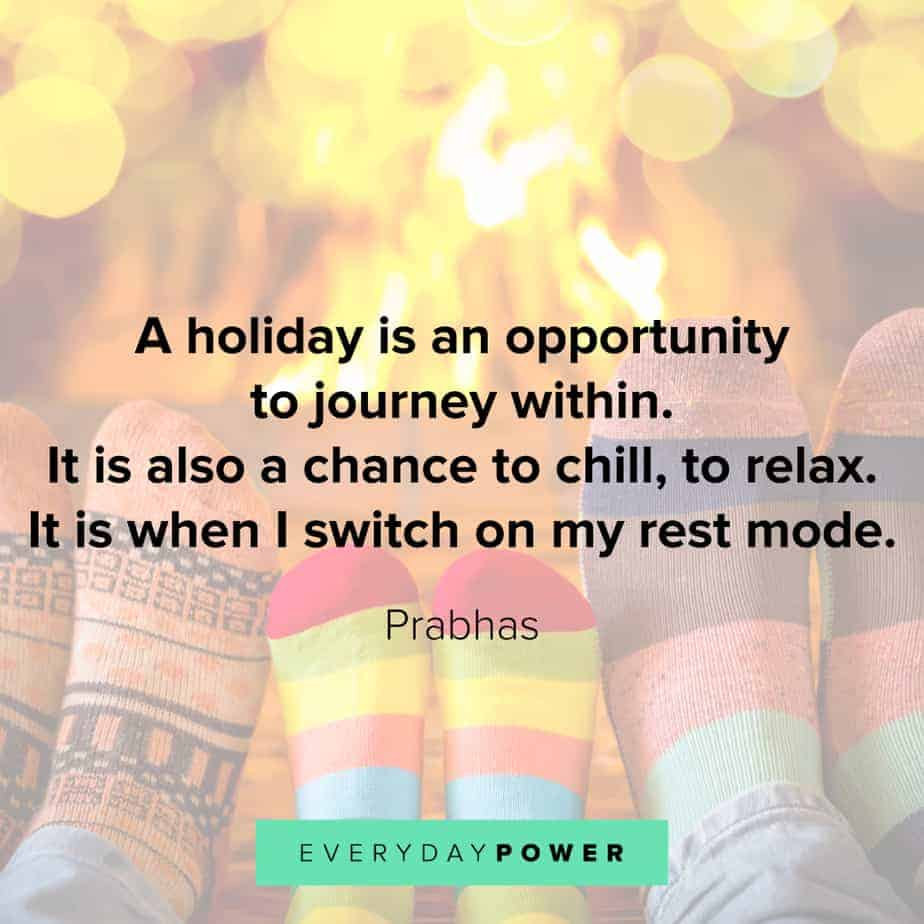 Happy Holidays Quotes about rest
