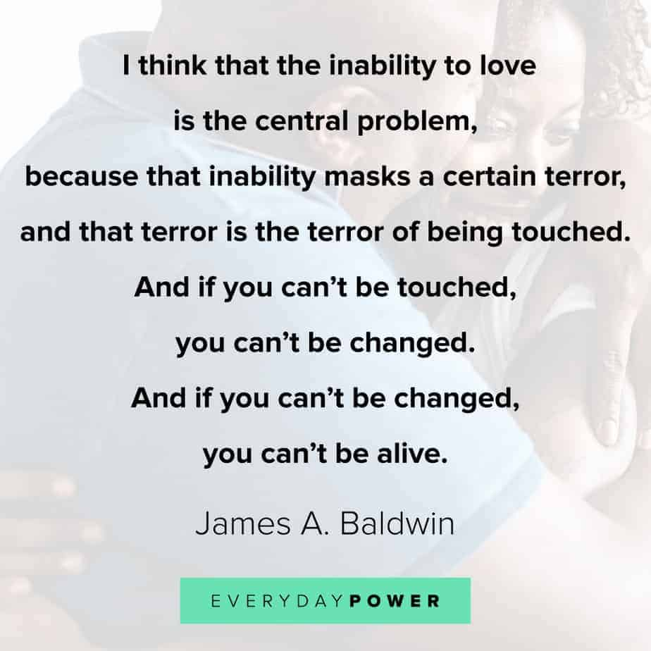 James Baldwin quotes on the inability to love