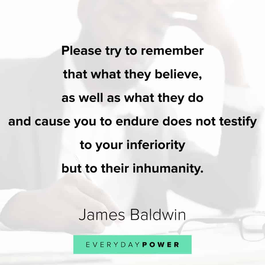 James Baldwin quotes on what people believe