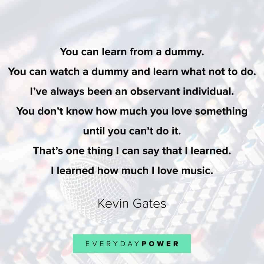 Kevin Gates Quote about love