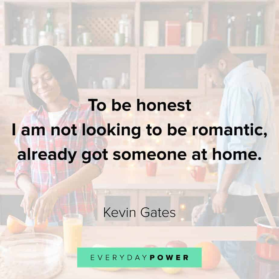 Kevin Gates Quotes on honesty
