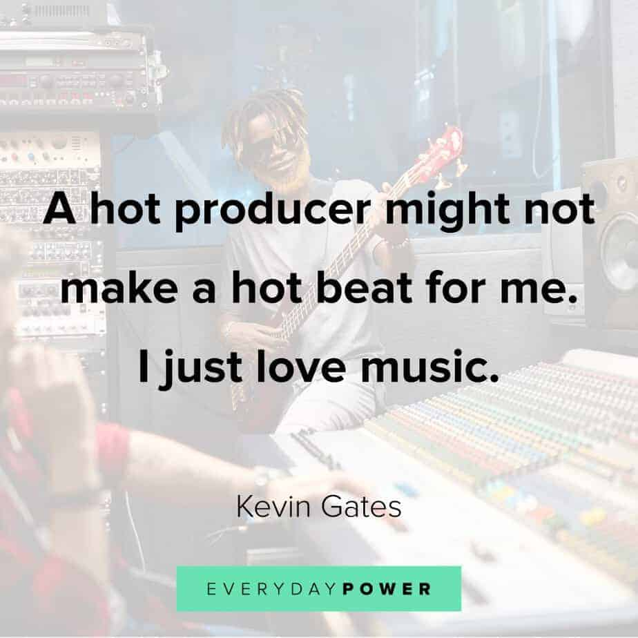 Kevin Gates Quotes about beats