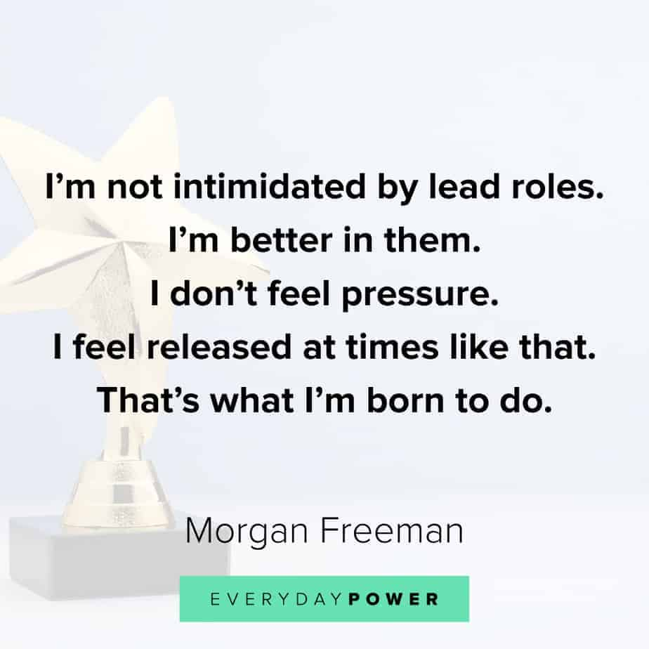 Morgan Freeman Quotes about growth