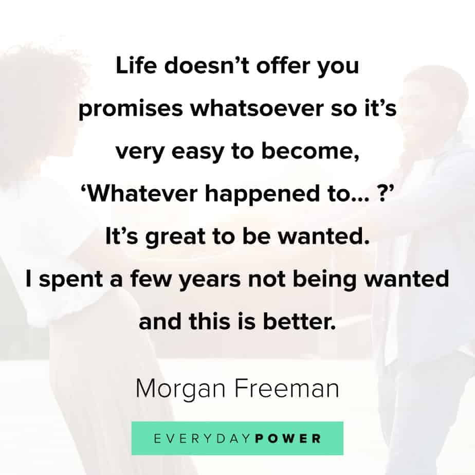 Morgan Freeman Quotes about family