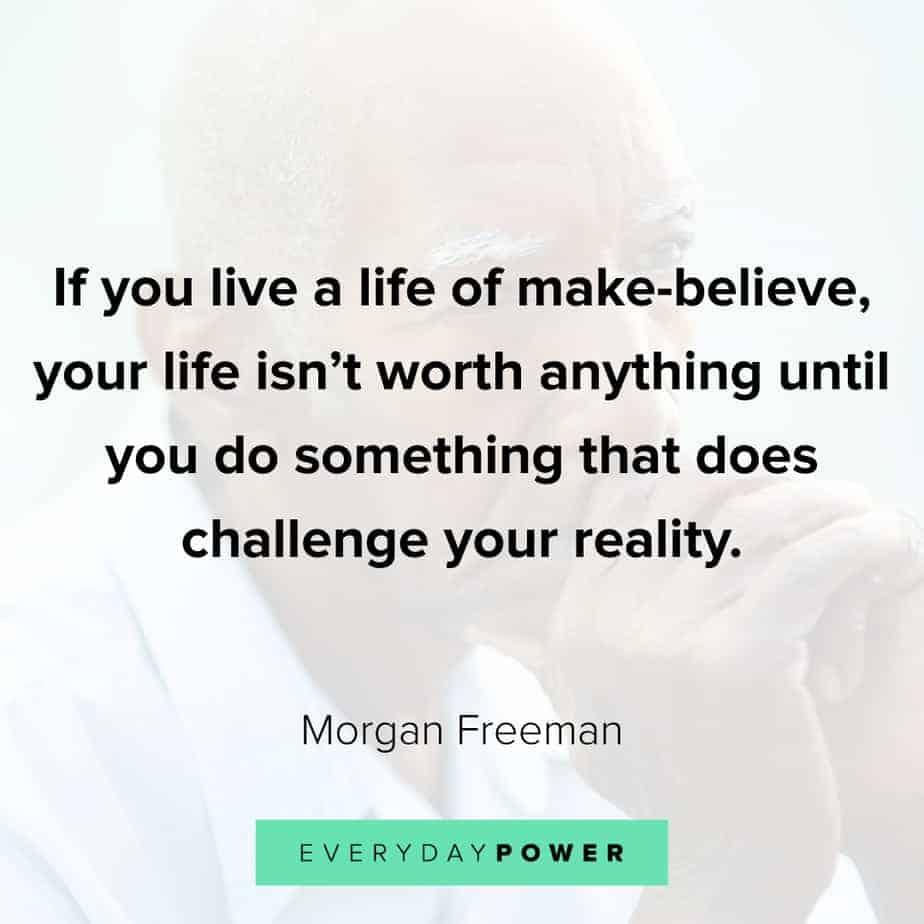 Morgan Freeman Quotes on challenges