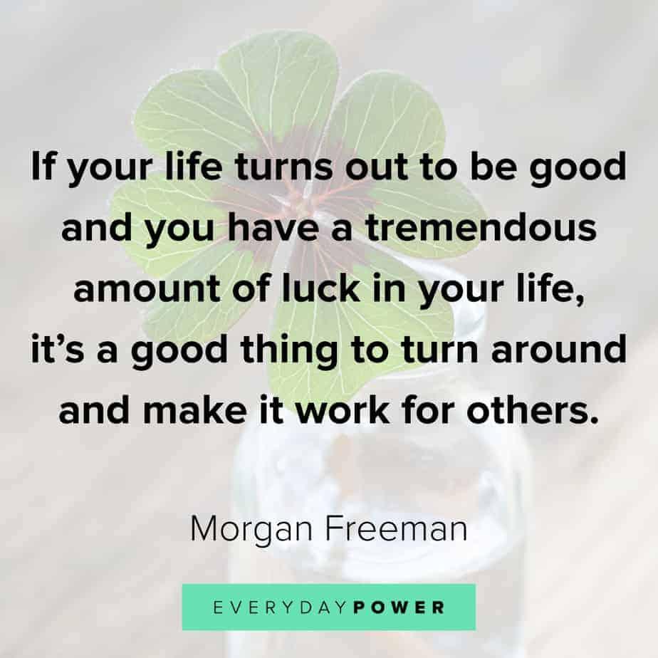Morgan Freeman Quotes on making it work