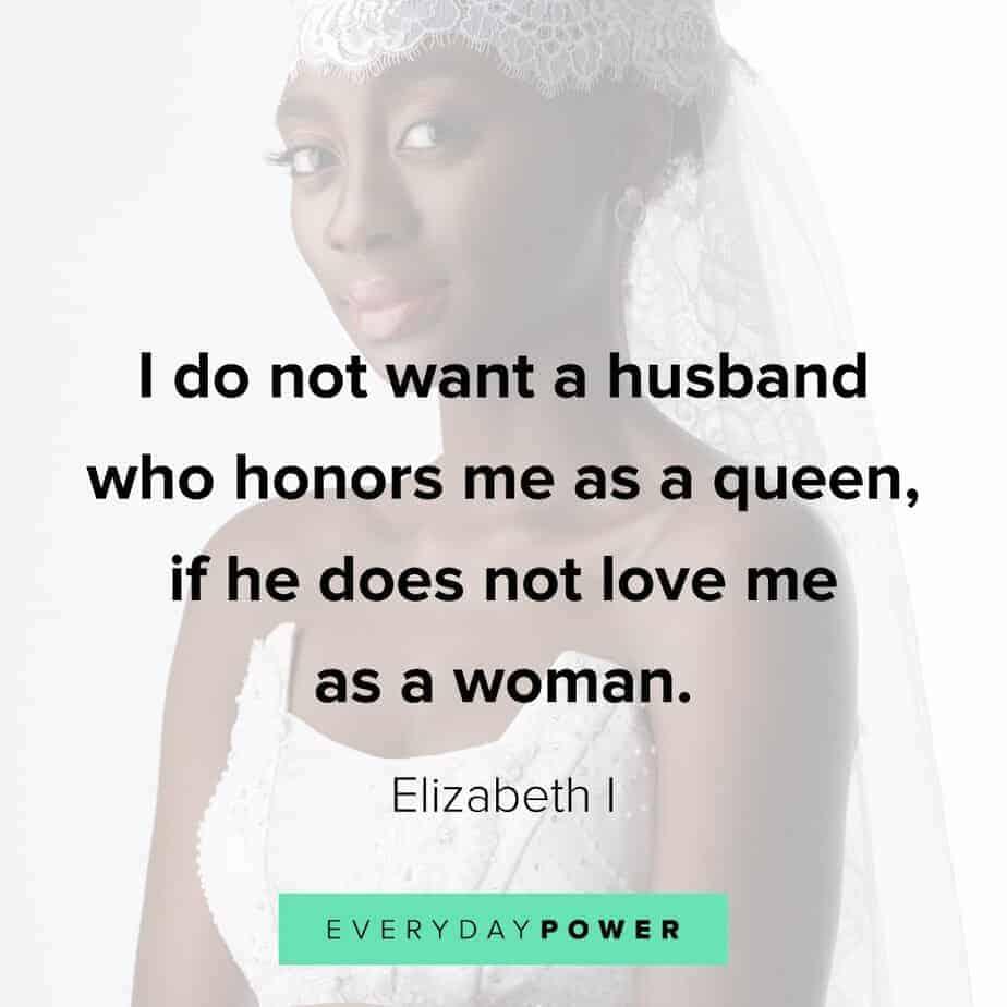 Queen Quotes to honor women