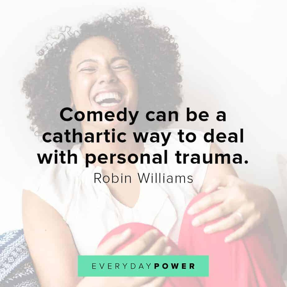 Robin Williams quotes on dealing with personal trauma