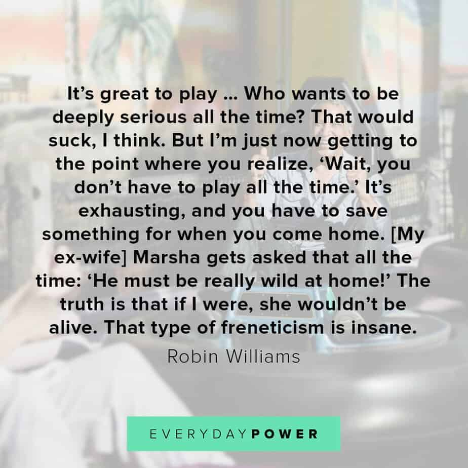 Robin Williams quotes on play